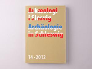 Arkæologi i Slesvig / Archäologie in Schleswig